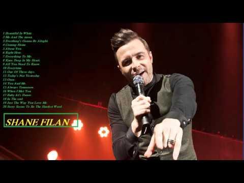 These songs of Shane Filan - Shane Filan Playlist