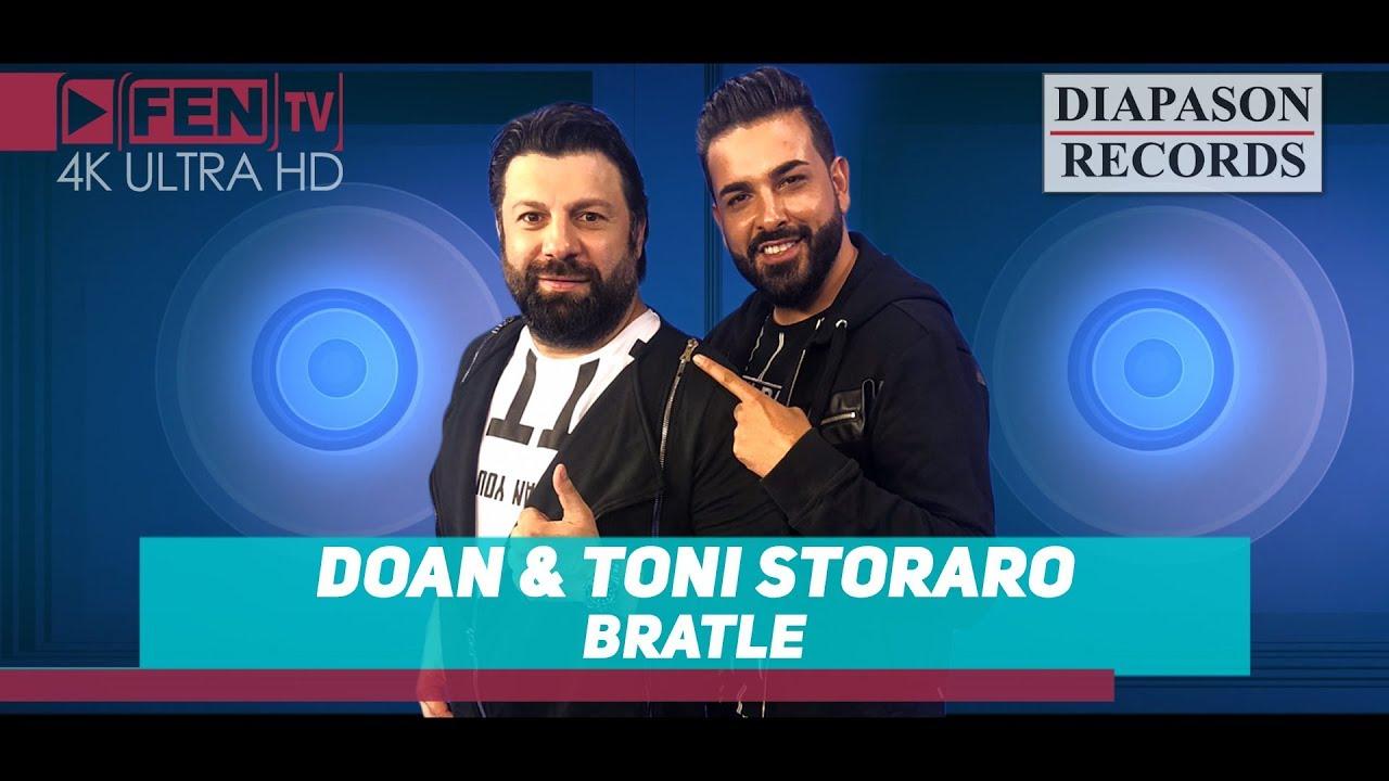 DOAN & TONI STORARO - Bratle / ДОАН и ТОНИ СТОРАРО - Братле