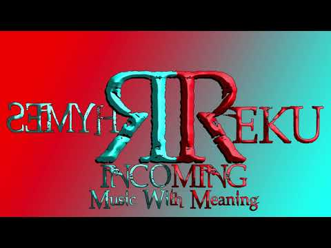 MusicWithMeaning(Freestyle) - Reku Rhymes