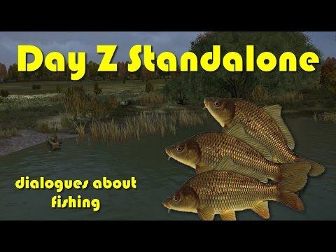 Day Z SA / Диалоги о рыбалке :)