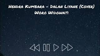 Download Dalan Liyane Hendra Kumbara Cover Woro Widowati