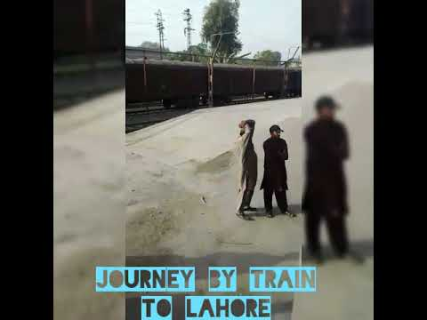 Travelling to Lahore by train || long journey || latest updates 2018