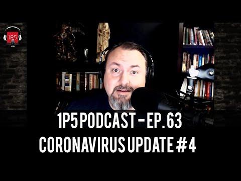1P5 Podcast Ep. 63 - Coronavirus Update #4