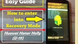 [Honor Holly U-19] How to enter into Recovery Mode HD [1080p]