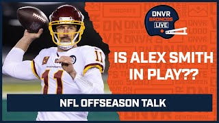 Is Alex Smith an option as a veteran hedge for the Denver Broncos?