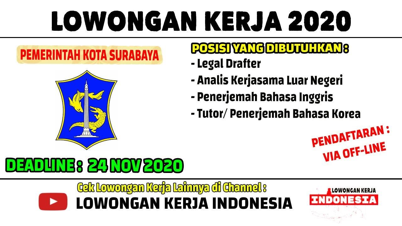 Lowongan Sekretariat Daerah Pemprov Kota Surabaya Lowongan Kerja November 2020 Loker Surabaya Youtube