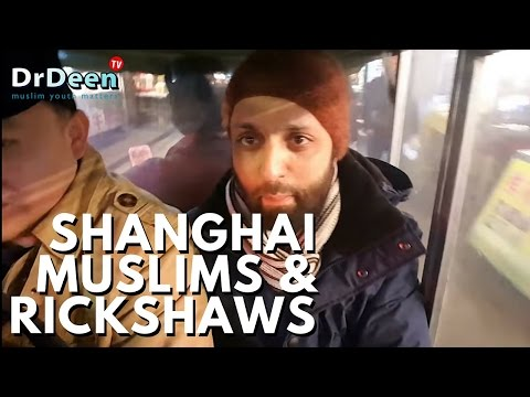 SHANGHAI MUSLIMS & THEIR KINDNESS - DR DEEN VLOG LIFE