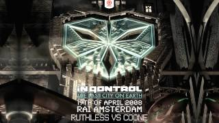 Ruthless Vs Coone @ In Qontrol 2008