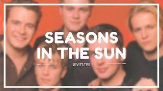 WESTLIFE - 'SEASONS IN THE SUN' Lyrics (SUB INDO)