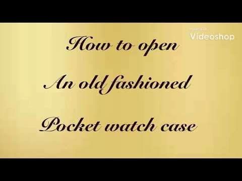 How To Open And Close An Antique Pocket Watch.