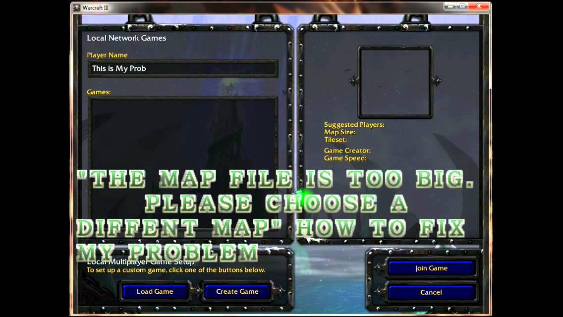 warcraft 3 frozen throne the map file is too big please choose