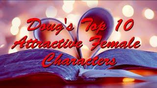 Doug's Top 10 Hottest Women
