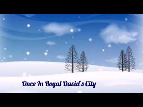 Once In Royal David's City - A Silent Wish