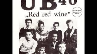 UB40 - Red Red Wine (Album Version) (Remastered Audio)