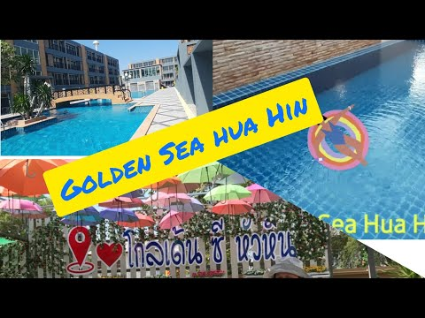 Golden Sea Hua Hin  โกลเด้น ซี หัวหิน | joywithme