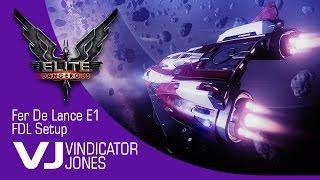 Elite Dangerous Fer De Lance Series Episode 1 FerDeLance Setup