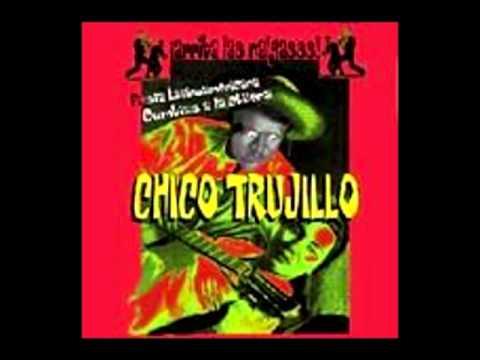 08 Me Convertiste en Santo / Chico Trujillo - Arriba Las Nalgas (2001)