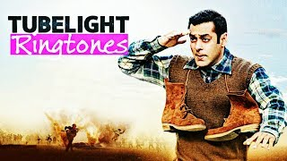 Tubelight movie All Ringtones