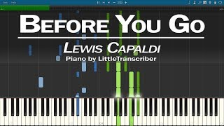 Lewis Capaldi - Before You Go (Piano Cover) Synthesia Tutorial by LittleTranscriber