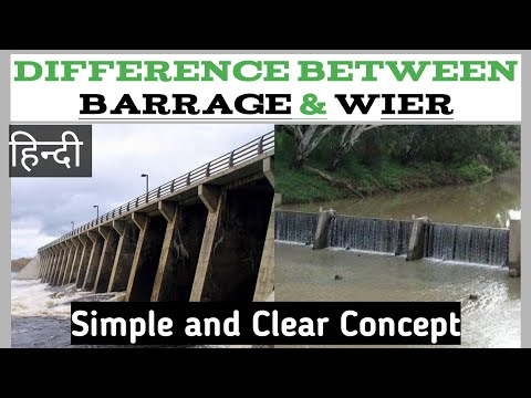 Weir and Barrage में क्या difference hai ?