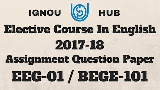question and eeg 01ibege 101 assignment code The structure of modern english programme code: bdp course code: eeg-02/bege-102 of modern english solved assignment bece-214.