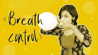 How to improve Breath Control? VoxGuru ft. Pratibha Sarathy