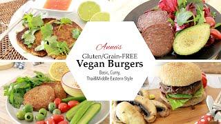 4 Best Vegan Burger Recipes || Gluten & Grain-free!!