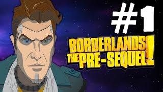 Borderlands The Pre Sequel Walkthrough Part 1 Gameplay Let