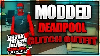 GTA 5 Modded Clothing Glitches 1.37: SICK ''DEADPOOL'' MODDED OUTFIT GLITCH Using Clothing Glitches!
