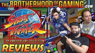STREET FIGHTER 30th ANNIVERSARY COLLECTION - REVIEW - The Brotherhood of Gaming