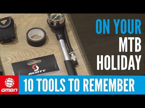 10 Essential Mountain Biking Holiday Tools