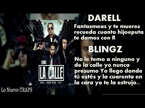La Calle - Blingz FT Darell, Bryant Myers, D Ozi (Letra Oficial)