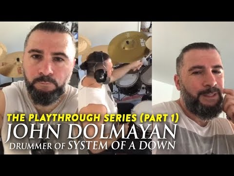 The Playthrough Series — John Dolmayan of System Of A Down (SOAD) [official] Part I Mp3