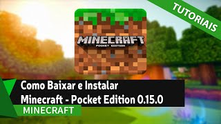 Como Baixar e Instalar Minecraft - Pocket Edition 0.15.0 (SEM ERRO DE ANALISE)
