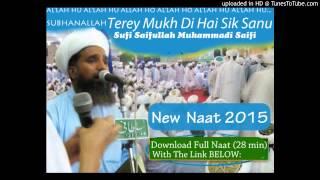 Terey Mukh Di Hai Sik Sanu - Saifullah Saifi