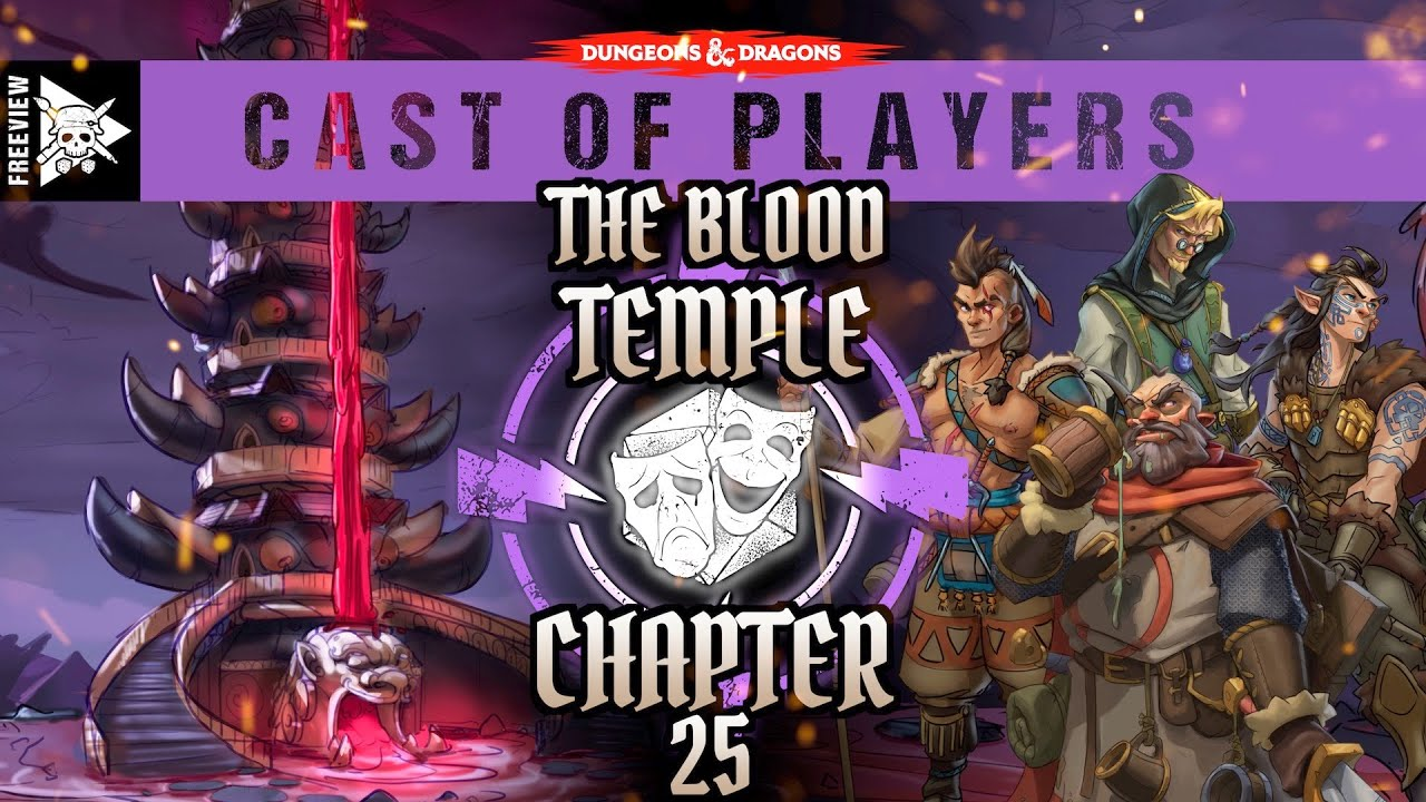 The Blood Temple: Chapter 25 | Dungeons & Dragons Cast of Players