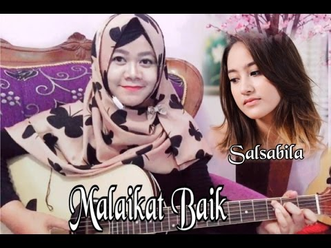 Lagu Top Indonesia - Malaikat Baik - Salsabila Andriani (Cover)