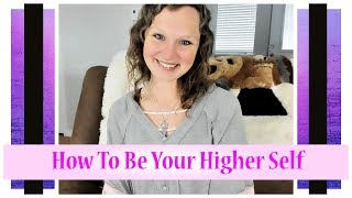 You ARE Your Higher Self | God Consciousness Awareness | Abbey Normal's Wisdom Quest