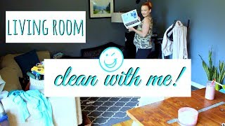 LIVING ROOM CLEAN WITH ME | CLEANING MOTIVATION