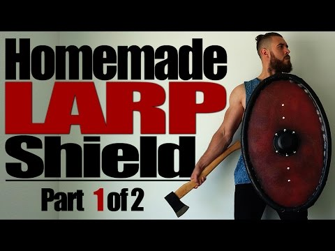 How to Make a LARP Shield | Part 1 of 2