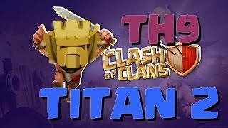 TH9 RUSH : Passage en Titan 2 / +4400 Trophées / Clash Of Clans FR