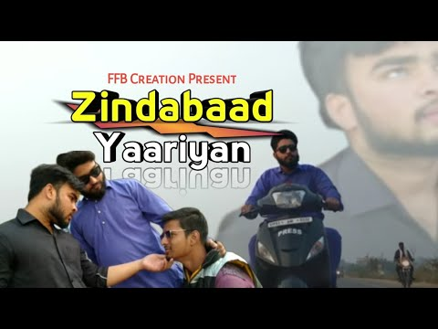 zindabaad-yaarian-by-ammy-virk,-parmish-verma-|-heart-touching-punjabi-song-2019-|-ffb-creation