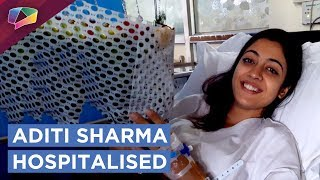 meera aka aditi sharma from kaleerein hospitalised exclusive