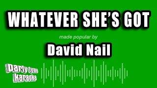 David Nail - Whatever She's Got (Karaoke Version)