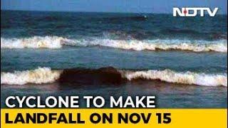 Cyclone Gaja Likely To Cross Tamil Nadu Coast On November 15 Afternoon