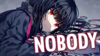 Nightcore - Nobody (Lyrics)