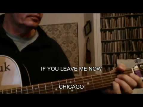 How To Play Chords For If You Leave Me Now By Chicago Youtube