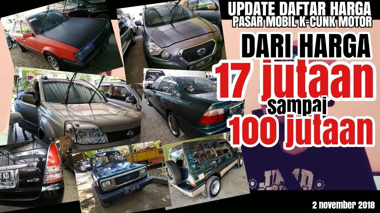 Update Daftar Harga Pasar Mobil Bekas K Cung Motor Tulungagung Jatim 02 November 2018 Youtube