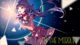 Nightcore - The Middle (Zedd, Maren Morris, Grey) (Lyrics)
