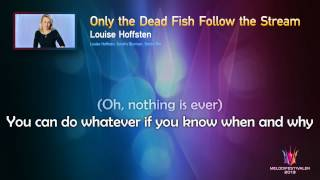 "Louise Hoffsten ""Only the Dead Fish Follow the Stream"" -- (On screen Lyrics)"